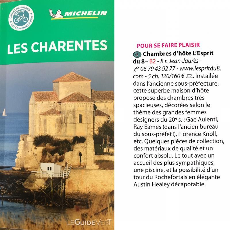 Retrouvez notre maison d'hôtes, L'Esprit du 8, avec jardin et piscine à Rochefort en Charente Maritime dans le guide vert 2020